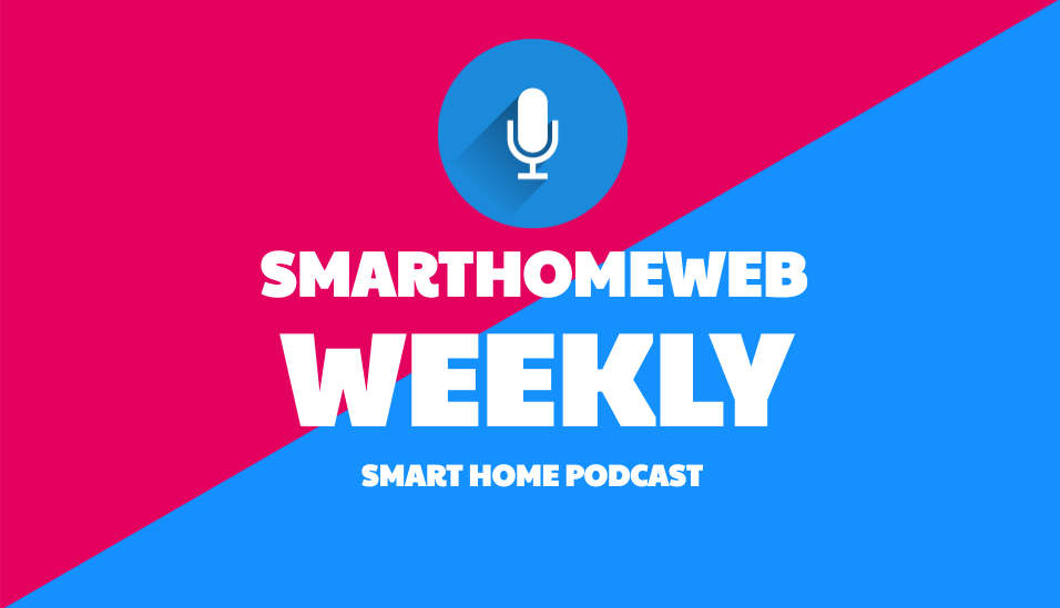 smart home podcast weekly